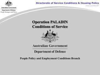 Operation PALADIN Conditions of Service