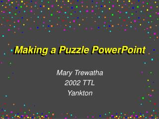 Making a Puzzle PowerPoint