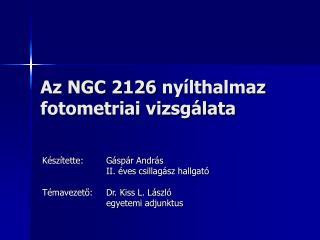 Az NGC 2126 ny ílthalmaz fotometriai vizsgálata