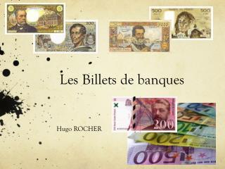 Les Billets de banques