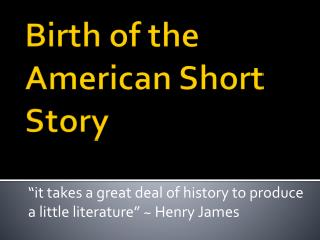 Birth of the American Short Story