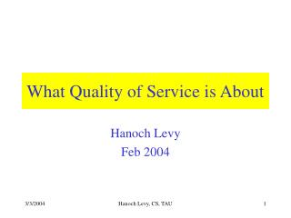 What Quality of Service is About