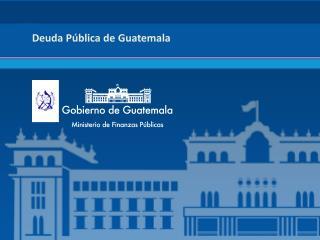 Deuda Pública de Guatemala