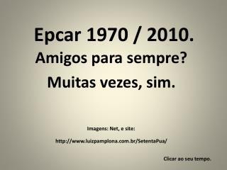 Epcar 1970 / 2010.