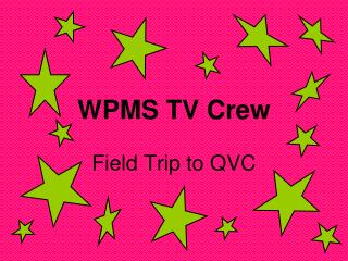 WPMS TV Crew