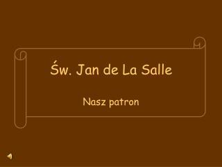 ?w. Jan de La Salle
