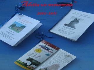 """""""Adotta un monumento"""" 2010-2011"""