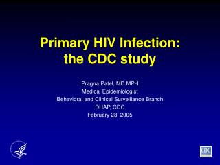 Primary HIV Infection:      the CDC study