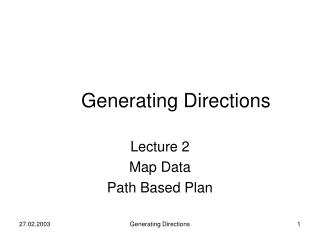 Generating Directions