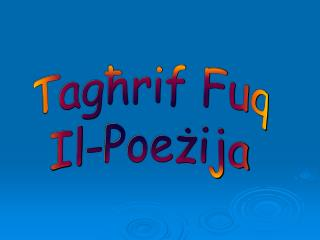 Tagħrif Fuq Il-Poeżija