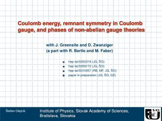 Coulomb energy, remnant symmetry in Coulomb gauge, and phases of non-abelian gauge theories