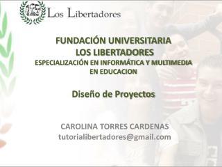 CAROLINA TORRES CARDENAS tutorialibertadores@gmail