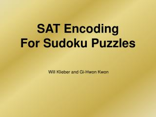 SAT Encoding For Sudoku Puzzles