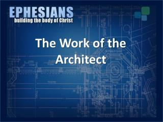 The Work of the Architect
