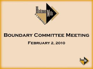 Boundary Committee Meeting