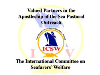 The International Committee on Seafarers' Welfare