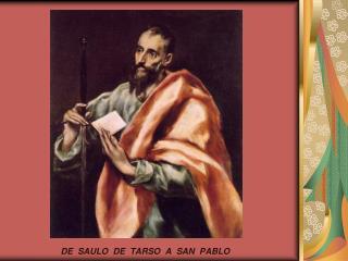 DE  SAULO  DE  TARSO  A  SAN  PABLO