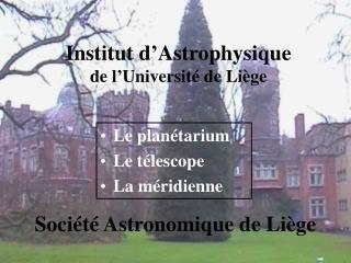 Institut d'Astrophysique de l'Université de Liège