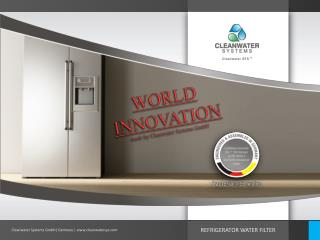 WORLD INNOVATION made by Cleanwater  Systems GmbH