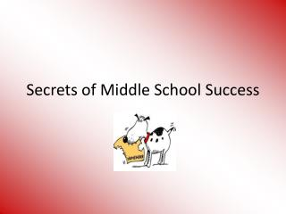 Secrets of Middle School Success