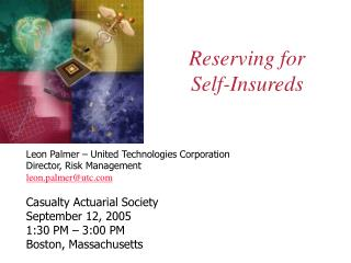 Reserving for  Self-Insureds