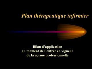 Plan thérapeutique infirmier
