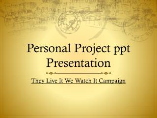 Personal Project  ppt  Presentation