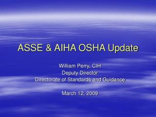 ASSE & AIHA OSHA Update
