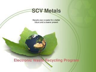 SCV  Metals