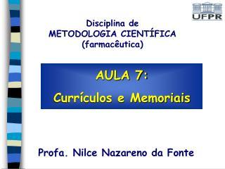 AULA 7: Currículos e Memoriais