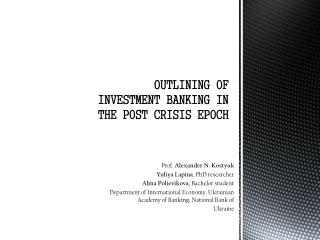 OUTLINING OF INVESTMENT BANKING IN THE POST CRISIS EPOCH