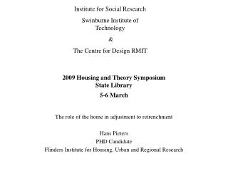 2009 Housing and Theory Symposium State Library 5-6 March