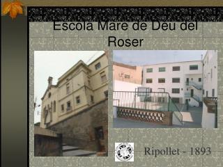 Escola Mare de Déu del Roser