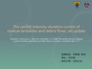 The rainfall intensity-duration control of  shallow landslides and debris flows : an update