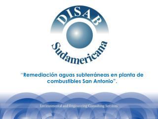 """"""" Remediación  aguas subterráneas en planta de combustibles San Antonio""""."""