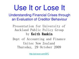 Use It or Lose It Understanding Financial Crises through an Evaluation of Creditor Behaviour