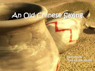 An Old Chinese Saying