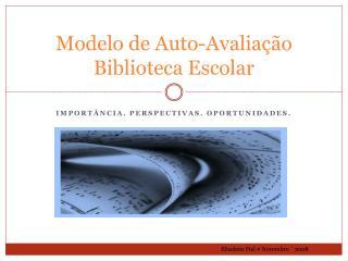 Modelo de Auto-Avaliação  Biblioteca Escolar