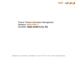 Thema: Product Information Management Software:  Sepia PIM 2.1 Hersteller:  Sepia GmbH & Co. KG