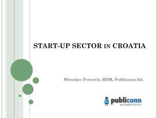 START-UP SECTOR in CROATIA