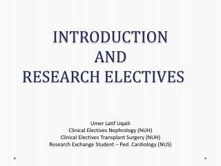 INTRODUCTION  AND  RESEARCH ELECTIVES
