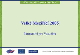Velké Meziříčí 2005