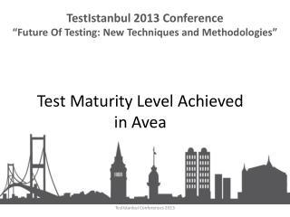 Test Maturity Level Achieved  in  Avea