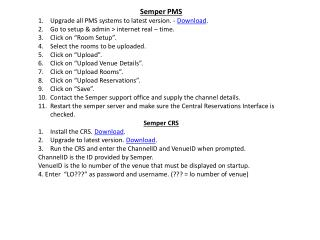 Semper PMS Upgrade all PMS systems to latest version. -  Download .