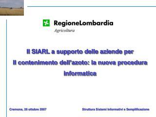 Il SIARL a supporto delle aziende per  Il contenimento dell'azoto: la nuova procedura  informatica