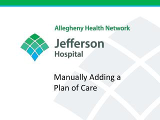 Manually adding a Plan of Care process has changed a little bit!
