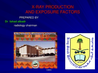 X-Ray Production and Quality I