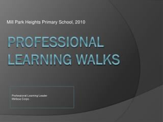Professional Learning  walkS