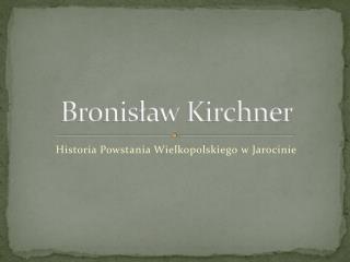 Bronisław Kirchner
