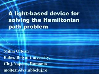 A light-based device for solving the Hamiltonian path problem